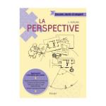 Livre Dessin mode d'emploi La perspective