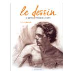 Livre Le dessin d'après modèle vivant