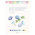 Livre Guide chromatique pour l'aquarelle : peindre les fleurs